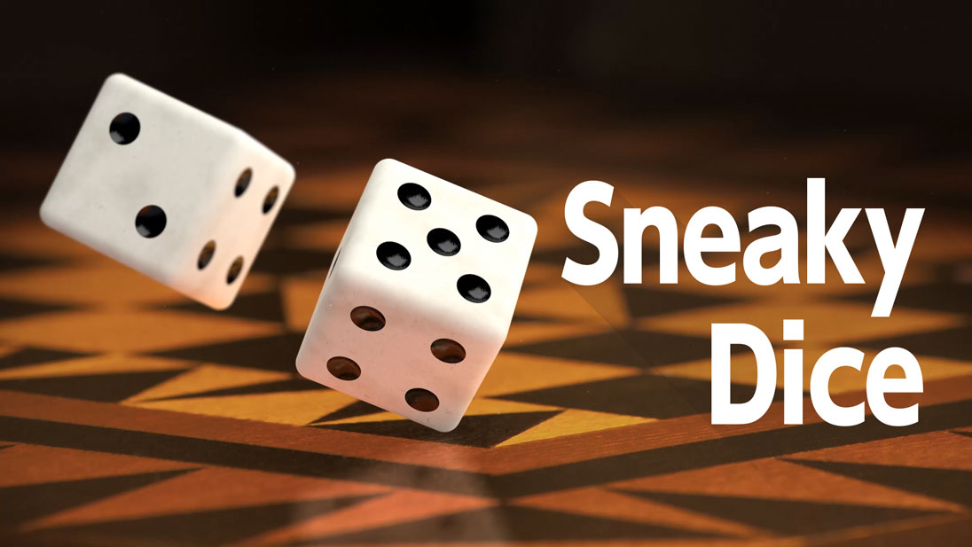 Sneaky Dice